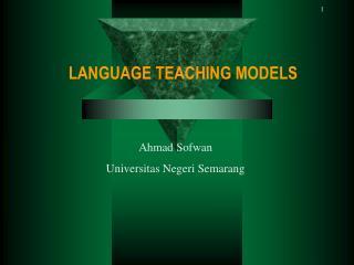 LANGUAGE TEACHING MODELS