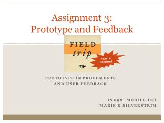 Assignment 3: Prototype and Feedback
