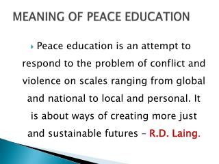 MEANING OF PEACE EDUCATION