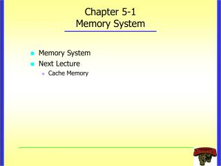 Chapter 5-1 Memory System