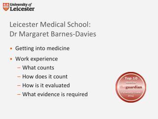 Leicester Medical School:  Dr Margaret Barnes-Davies