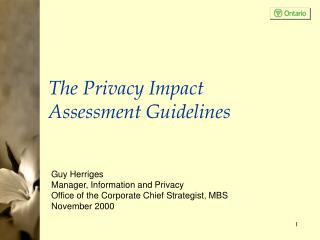 The Privacy Impact Assessment Guidelines
