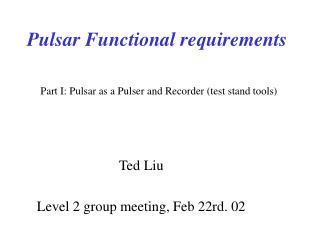 Pulsar Functional requirements