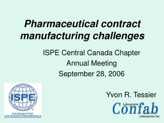 Pharmaceutical contract manufacturing challenges