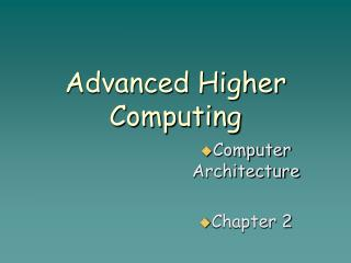 Advanced Higher Computing