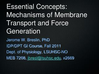 Essential Concepts: Mechanisms of Membrane Transport and Force Generation
