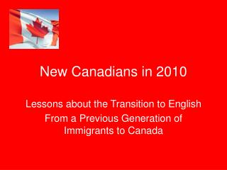 New Canadians in 2010