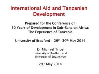 International Aid and Tanzanian Development