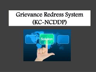 Grievance Redress System (KC-NCDDP)