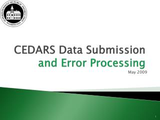 CEDARS Data Submission and Error Processing