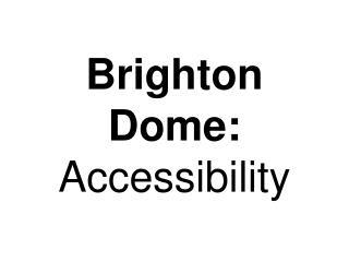 Brighton Dome: Accessibility
