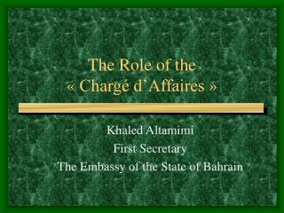 The Role of the ��Charg� d�Affaires��