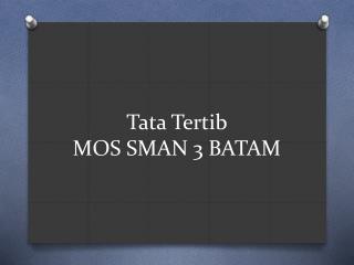 Tata Tertib MOS SMAN 3 BATAM