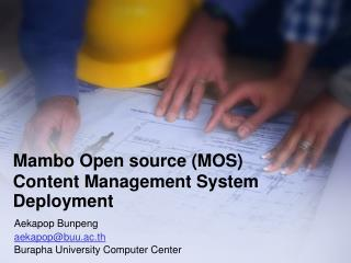 Mambo Open source (MOS)  Content Management System Deployment