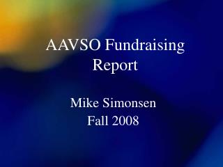 AAVSO Fundraising Report