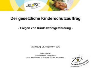Der gesetzliche Kinderschutzauftrag - Folgen von Kindeswohlgefährdung -