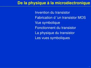 De la physique à la microélectronique