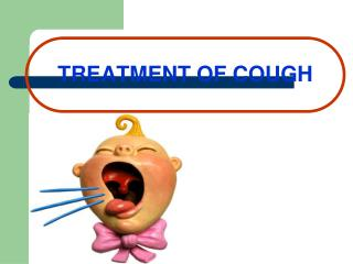 TREATMENT OF COUGH