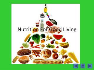 Nutrition For Good Living