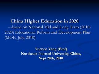 Yuchen Yang (Prof) Northeast Normal University, China, Sept 20th, 2010