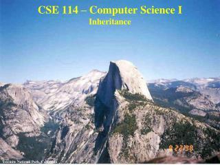 CSE 114 – Computer Science I Inheritance