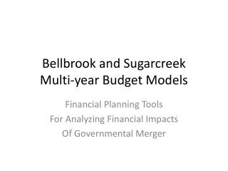 Bellbrook and Sugarcreek Multi-year Budget Models