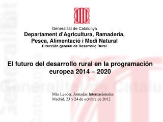 Generalitat de Catalunya Departament d'Agricultura, Ramaderia,  Pesca, Alimentació i Medi Natural
