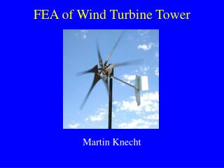 FEA of Wind Turbine Tower
