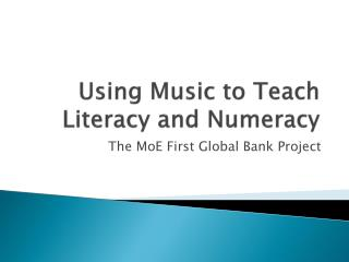 Using Music to Teach Literacy and Numeracy