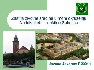 Zaštita životne sredine u mom okruženju Na lokalitetu – opštine Subotica