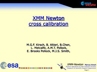 XMM Newton cross calibration