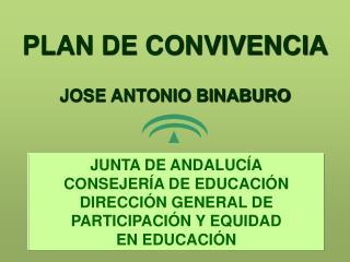 PLAN DE CONVIVENCIA JOSE ANTONIO BINABURO