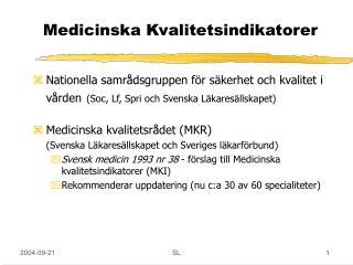 Medicinska Kvalitetsindikatorer