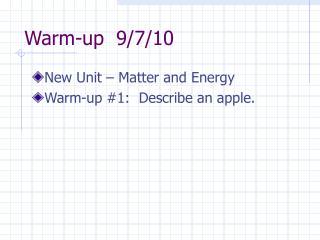 Warm-up  9/7/10