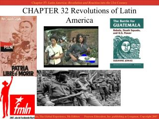 CHAPTER 32 Revolutions of Latin America