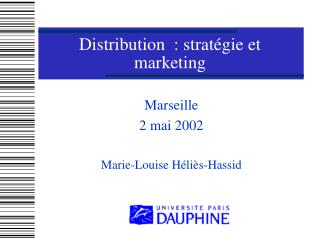 Distribution  : stratégie et marketing
