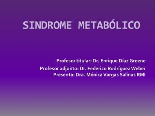 SINDROME METAB�LICO