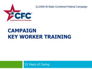 CAMPAIGN  KEY WORKER TRAINING