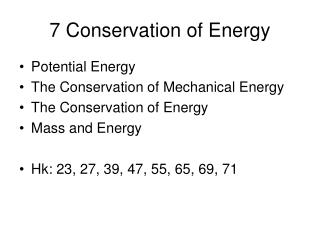 7 Conservation of Energy