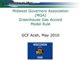 Midwest Governors Association ( MGA ) Greenhouse Gas Accord Model Rule