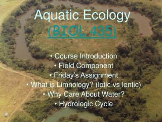 Aquatic Ecology BIOL 435