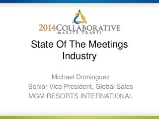 State Of The Meetings Industry