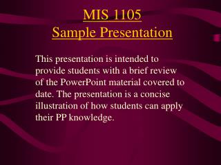 MIS 1105 Sample Presentation