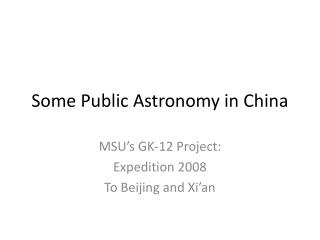 Some Public Astronomy in China