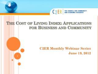 C2ER Monthly Webinar Series June 19, 2012