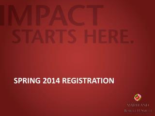Spring 2014 Registration
