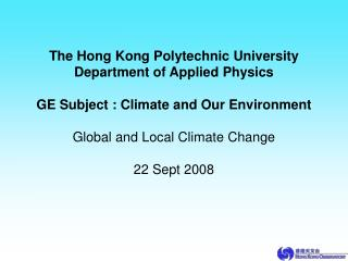 The Hong Kong Polytechnic University Department of Applied Physics