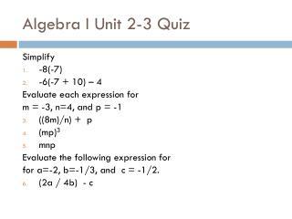 Algebra I Unit 2-3 Quiz