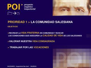 PRIORIDAD 1 > LA COMUNIDAD SALESIANA