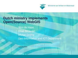 Dutch ministry implements Open(Source) WebGIS